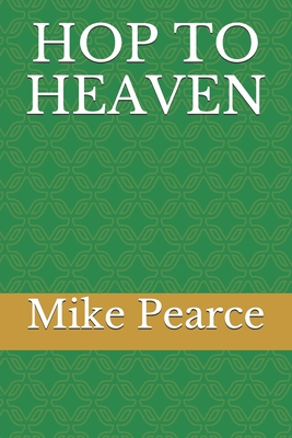 Hop to Heaven Cover Image