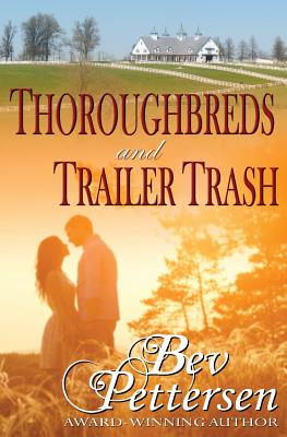 Thoroughbreds and Trailer Trash Cover