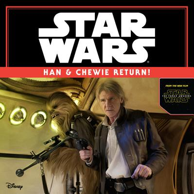 Star Wars the Force Awakens: Han & Chewie Return! Cover Image