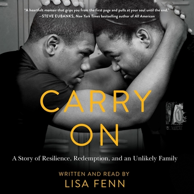 Carry on Lib/E: A Story or Resilience, Redemption, and an Unlikely Family Cover Image