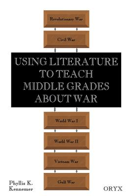 Cover for Using Literature to Teach Middle Grades about War
