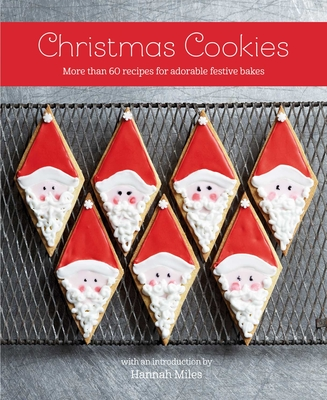 Christmas Cookies: More than 60 recipes for adorable festive bakes Cover Image