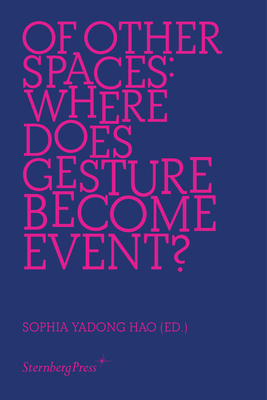 Of Other Spaces: Where Does Gesture Become Event? Cover Image