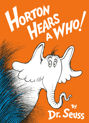 Horton Hears a Who! (Classic Seuss) Cover Image