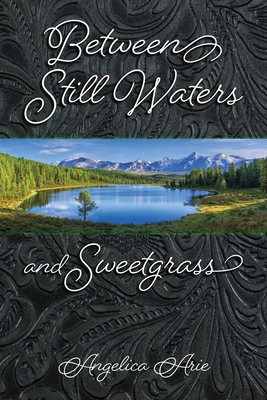 Between Still Waters and Sweetgrass Cover Image