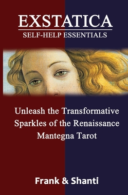 EXSTATICA Self-Help Essentials: Unleash the Transformative Sparkles of the Renaissance Mantegna Tarot Cover Image