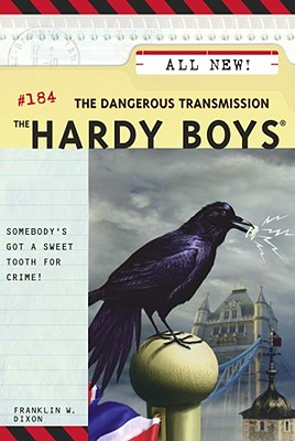 The Dangerous Transmission (Hardy Boys #184) Cover Image