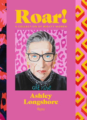 Roar!: A Collection of Mighty Women Cover Image