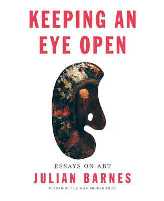 Keeping an Eye Open: Essays on Art Cover Image
