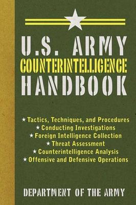 U.S. Army Counterintelligence Handbook (US Army Survival) Cover Image