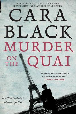 Murder on the Quai (An Aimée Leduc Investigation #16) Cover Image
