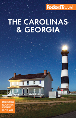 Fodor's the Carolinas & Georgia: With the Best Road Trips (Full-Color Travel Guide) Cover Image