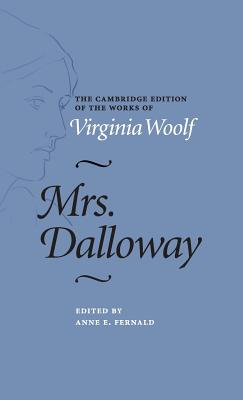 Mrs. Dalloway (Cambridge Edition of the Works of Virginia Woolf) Cover Image