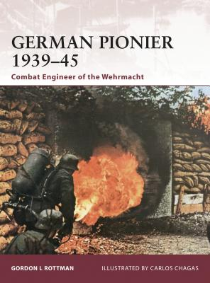 German Pionier 1939-45: Combat Engineer of the Wehrmacht Cover Image