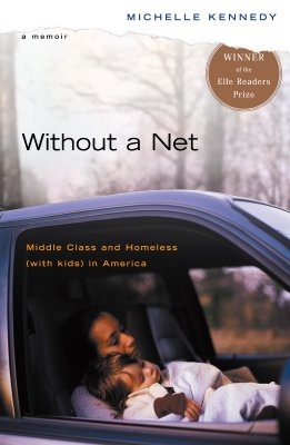 Without a Net: Middle Class and Homeless (with Kids) in America Cover Image
