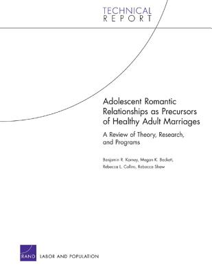 Adolescent Romantic Relationships as Precursors of Healthy a (Technical Report Tr-488-Acf 488) Cover Image