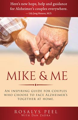 Mike & Me: An Inspiring Guide for Alzheimer's Couples Cover Image