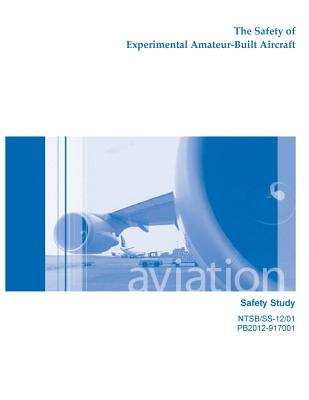 The Safety of Experimental Amateur-Built Aircraft Cover Image