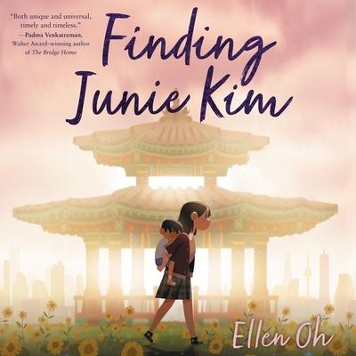 Finding Junie Kim Lib/E Cover Image