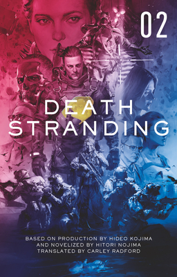 Death Stranding - Death Stranding: The Official Novelization – Volume 2 Cover Image
