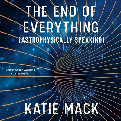 The End of Everything: (astrophysically Speaking) Cover Image