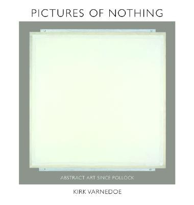 Pictures of Nothing: Abstract Art Since Pollock (Bollingen #48) Cover Image
