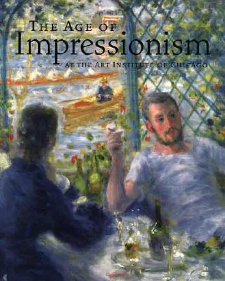 The Age of Impressionism at the Art Institute of Chicago Cover Image