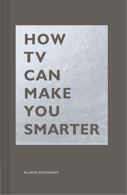 How TV Can Make You Smarter Cover Image