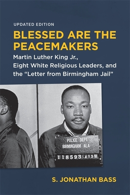 BLESSED ARE THE PEACEMAKERS - By S. Jonathan Bass