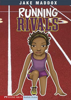 Running Rivals (Jake Maddox Girl Sports Stories) Cover Image