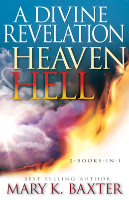 A Divine Revelation of Heaven & Hell Cover Image