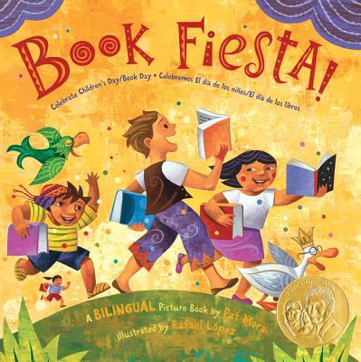 Book Fiesta!: Celebrate Children's Day/Book Day; Celebremos El dia de los ninos/El dia de los libros (Bilingual Spanish-English) Cover Image