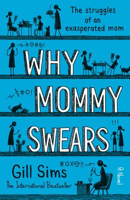 Why Mommy Swears Cover Image