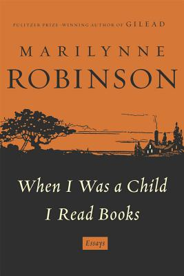 When I Was a Child I Read Books Cover