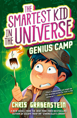The Smartest Kid in the Universe Book 2: Genius Camp Cover Image