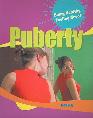 Puberty (Being Healthy) Cover Image