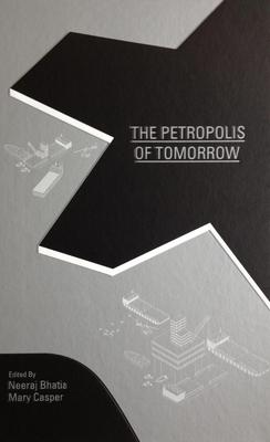 The Petropolis of Tomorrow Cover