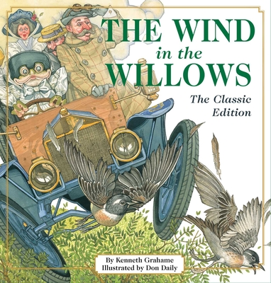 The Wind in the Willows: The Classic Edition Cover Image