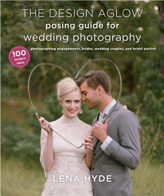 The Design Aglow Posing Guide for Wedding Photography Cover