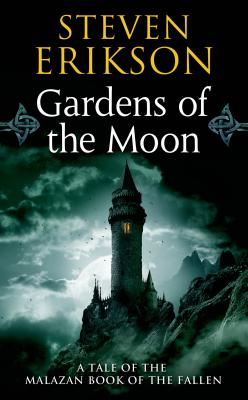 Gardens of the Moon: Book One of The Malazan Book of the Fallen Cover Image