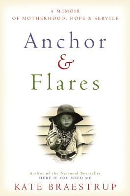 Anchor and Flares: A Memoir of Motherhood, Hope, and Service Cover Image