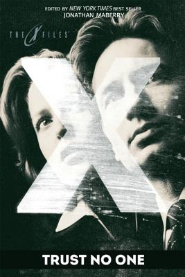 X-Files: Trust No One (The X-Files (Prose)) Cover Image