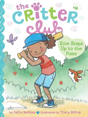 Ellie Steps Up to the Plate (The Critter Club #18) Cover Image