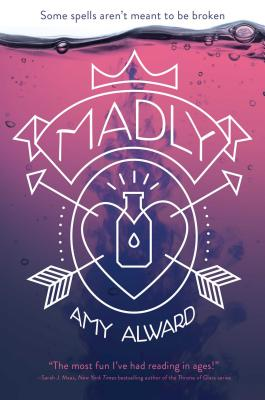 Cover for Madly (The Potion Diaries)