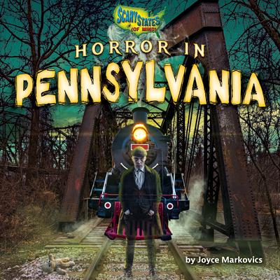 Horror in Pennsylvania Cover Image