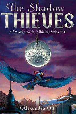 Cover for The Shadow Thieves (Rules for Thieves #2)