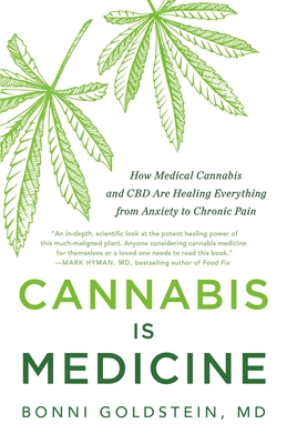 Cannabis Is Medicine: How Medical Cannabis and CBD Are Healing Everything from Anxiety to Chronic Pain Cover Image