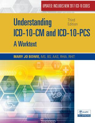Understanding ICD-10-CM and ICD-10-PCs Update: A Worktext, Spiral Bound Version Cover Image