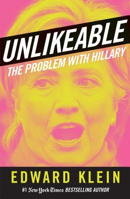 Unlikeable: The Problem with Hillary Cover Image