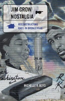 Cover for Jim Crow Nostalgia